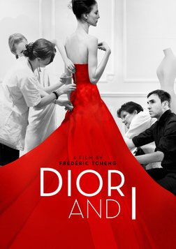 Dior and I - Inside the World of the Christian Dior Fashion House