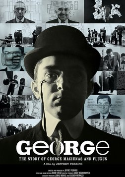 George: The Story of George Maciunas and Fluxus - Story of an Avant-Garde Artist