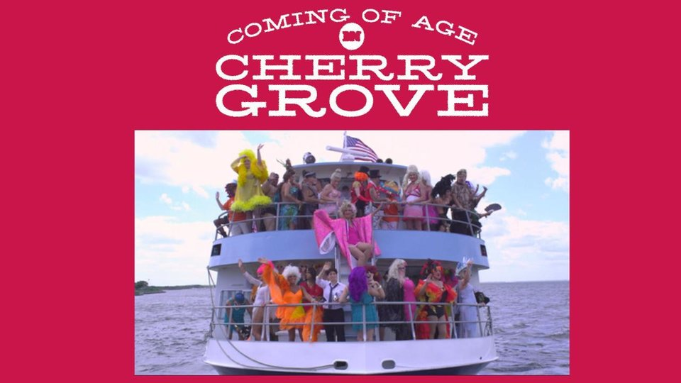Coming of Age in Cherry Grove