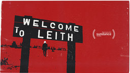 Welcome to Leith - Notorious White Supremacist Craig Cobb Attempts Town Takeover